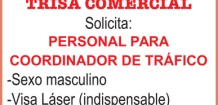 (LOGO)TRISA COMERCIAL SOLICITA: