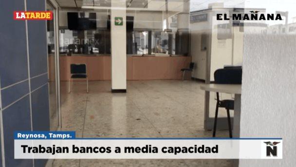 Trabajan bancos a media capacidad