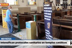 Intensifican protocolos sanitarios en templos católicos
