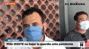 Pide ISSSTE no bajar la guardia ante pandemia
