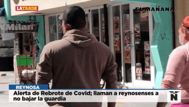 Alerta de rebrote de Covid; llaman a reynosenses a no bajar la guardia