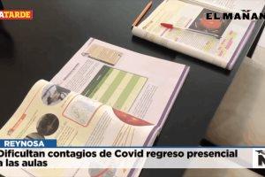 Dificultan contagios de Covid regreso presencial a las aulas