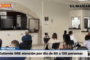 Extiende SRE atención por día de 80 a 130 personas