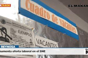 Aumenta oferta laboral en el SNE