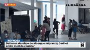 Detienen desalojo de albergue migrante; Codhet emite medida cautelar