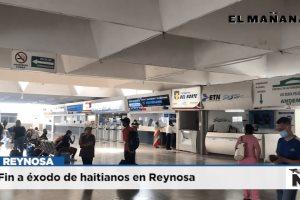 Fin a éxodo de haitianos en Reynosa